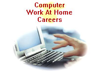 Computer Work At Home Careers